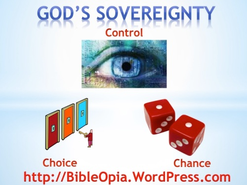 God's Sovereignty Control Chance Choice